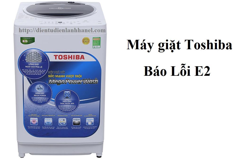 Máy giặt Toshiba báo lỗi E2