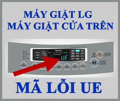 Máy giặt LG bị lỗi UE